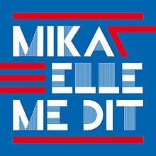 220px-Elle_Me_Dit_Mika
